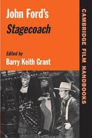 John Ford's Stagecoach - Cambridge Film Handbooks (Paperback)
