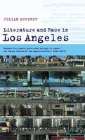 Cultural Margins: Literature and Race in Los Angeles Series Number 8 (Hardback)