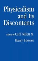 Physicalism and its Discontents (Hardback)