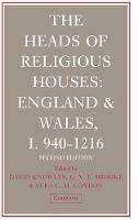 The Heads of Religious Houses: England and Wales, I 940-1216 - The Heads of Religious Houses 3 Volume Hardback Set (Hardback)