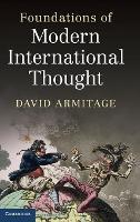 Foundations of Modern International Thought (Hardback)