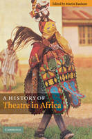 A History of Theatre in Africa (Hardback)