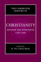 The Cambridge History of Christianity: Volume 6, Reform and Expansion 1500-1660 - Cambridge History of Christianity (Hardback)