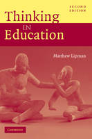 Thinking in Education (Hardback)