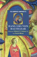Cambridge Companions to Religion: The Cambridge Companion to Hans Urs von Balthasar (Hardback)