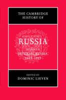 The Cambridge History of Russia: Volume 2, Imperial Russia, 1689-1917 - The Cambridge History of Russia (Hardback)