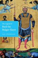 The Legend of Basil the Bulgar-Slayer (Hardback)