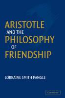 Aristotle and the Philosophy of Friendship (Hardback)