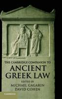 Cambridge Companions to the Ancient World: The Cambridge Companion to Ancient Greek Law (Hardback)