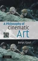 A Philosophy of Cinematic Art (Hardback)