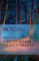 A Midsummer Night's Dream - The New Cambridge Shakespeare (Hardback)