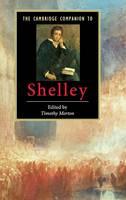 The Cambridge Companion to Shelley - Cambridge Companions to Literature (Hardback)