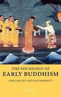 The Sociology of Early Buddhism (Hardback)