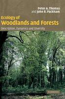 Ecology of Woodlands and Forests: Description, Dynamics and Diversity (Hardback)