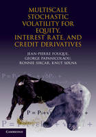 Multiscale Stochastic Volatility for Equity, Interest Rate, and Credit Derivatives (Hardback)
