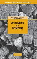 Corporations and Citizenship - Business, Value Creation, and Society (Hardback)