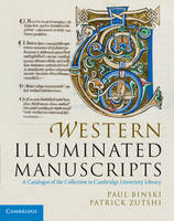 Western Illuminated Manuscripts: A Catalogue of the Collection in Cambridge University Library (Hardback)