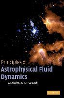Principles of Astrophysical Fluid Dynamics (Hardback)