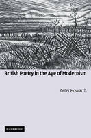 British Poetry in the Age of Modernism (Hardback)