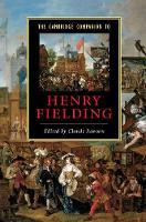 Cambridge Companions to Literature: The Cambridge Companion to Henry Fielding (Hardback)