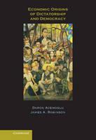 Economic Origins of Dictatorship and Democracy (Hardback)