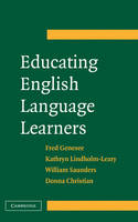 Educating English Language Learners: A Synthesis of Research Evidence (Hardback)
