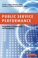 Public Service Performance: Perspectives on Measurement and Management (Hardback)