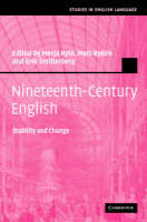 Nineteenth-Century English: Stability and Change - Studies in English Language (Hardback)