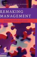 Remaking Management: Between Global and Local (Hardback)