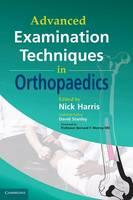 Advanced Examination Techniques in Orthopaedics (Hardback)