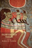 Egyptology Today (Hardback)