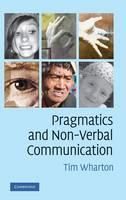 Pragmatics and Non-Verbal Communication (Hardback)