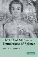 The Fall of Man and the Foundations of Science (Hardback)