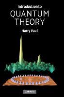 Introduction to Quantum Theory (Hardback)