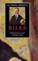 The Cambridge Companion to Rilke - Cambridge Companions to Literature (Hardback)