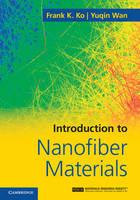 Introduction to Nanofiber Materials (Hardback)