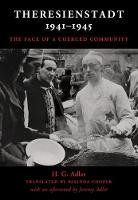 Theresienstadt 1941-1945: The Face of a Coerced Community (Hardback)