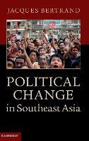 Political Change in Southeast Asia (Hardback)