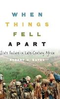 Canto Classics: When Things Fell Apart: State Failure in Late-Century Africa (Hardback)