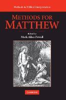 Methods for Matthew - Methods in Biblical Interpretation (Hardback)