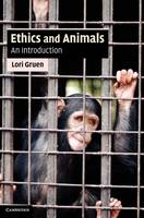 Ethics and Animals: An Introduction - Cambridge Applied Ethics (Hardback)