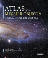 Atlas of the Messier Objects: Highlights of the Deep Sky (Hardback)