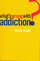What's Wrong with Addiction? (Paperback)