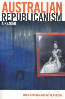 Australian Republicanism: A Reader (Paperback)