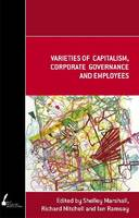 Varieties of Capitalism, Corporate Governance and Employees - Academic Monographs (Paperback)