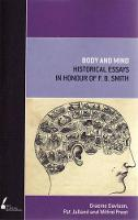 Body and Mind: Historical Essays in Honour of F.B. Smith (Paperback)