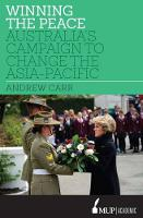 Winning the Peace: Australia's Campaign to Change the Asia-Pacific (Hardback)