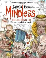 Mindless Colouring 101: For every political tragic (Paperback)