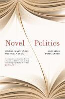 Novel Politics: Studies in Australian political fiction (Paperback)