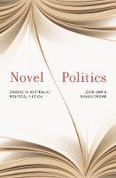 Novel Politics: Studies in Australian political fiction (Hardback)